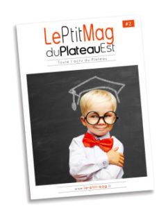 Le Ptit Mag du Plateau Est 02 - Septembre-octobre 2017